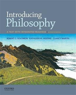 Introducing Philosophy: A Text with Integrated Readings, by Solomon, 11th Edition 9780190209452