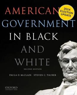 American Government in Black and White, by McClain, 2nd Edition 9780190216030