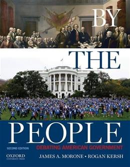 By the People: Debating American Government 2 9780190216146