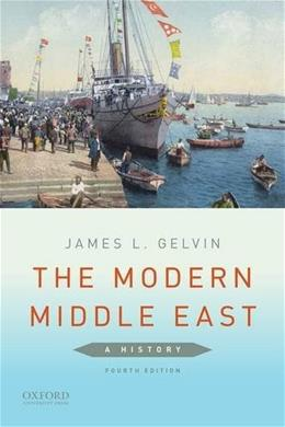 The Modern Middle East: A History 4 9780190218867