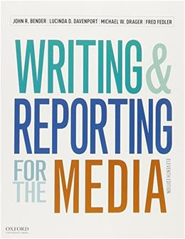 Writing and Reporting for the Media, by Bender, 11th Edition, 2 BOOK SET 11 PKG 9780190249625