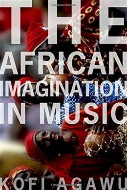 The African Imagination in Music 1 9780190263218