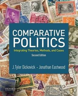 Comparative Politics: Integrating Theories, Methods, and Cases 2 9780190270995