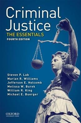 Criminal Justice: The Essentials, by Lab, 4th Edition 9780190272524
