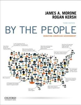 By the People: Debating American Government 3 9780190298418
