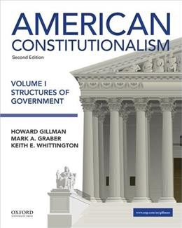 American Constitutionalism: Volume I: Structures of Government 2 9780190299477