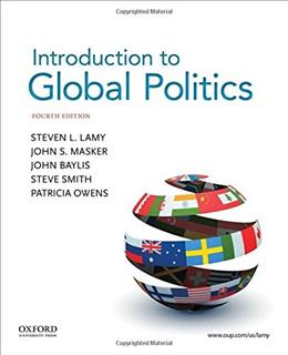 Introduction to Global Politics, by Lamy, 4th Brief Edition 9780190299798