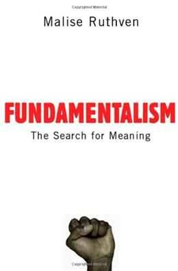 Fundamentalism: The Search For Meaning 9780192806062