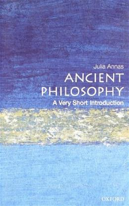 Ancient Philosophy: A Very Short Introduction, by Annas 9780192853578