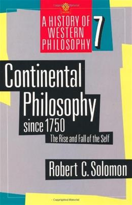 Continental Philosophy since 1750: The Rise and Fall of the Self, by Solomon 9780192892027