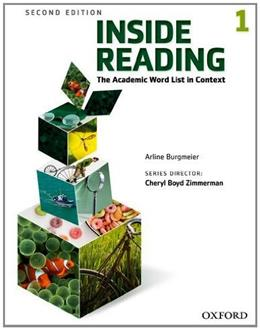 Inside Reading 1: The Academic Word List in Context, by Burgmeir, 2nd Edition, Worktext 9780194416276