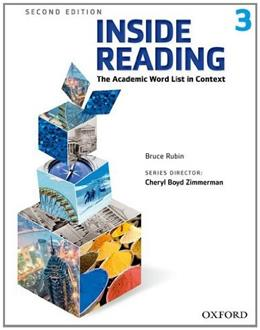 Inside Reading 3: The Academic Word List in Context, by Rubin, 2nd Edition, Worktext 9780194416290