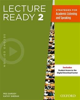 Lecture Ready 2, by Oxford University Press, 2nd Edition, Worktext 9780194417280