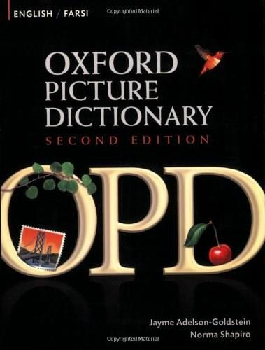 Oxford Picture Dictionary: English Farsi, byAdelson-Goldstein, 2nd Edition 9780194740203