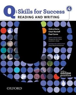 Q: Skills for Success, Reading and Writing 4, by Norloff, Worktext PKG 9780194756259