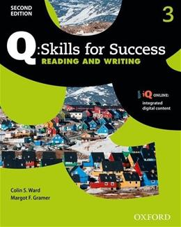 Q Skills for Success 3: Reading and Writing, by Ward, 2nd Edition 9780194819022