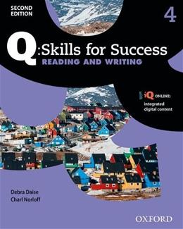 Q Skills for Success 4: Reading and Writing, by Daise, 2nd Edition 2 PKG 9780194819268