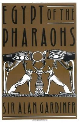 Egypt of the Pharaohs: An Introduction 3 9780195002676
