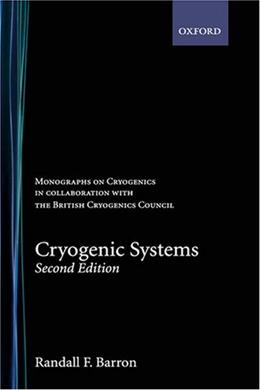 Cryogenic Systems, by Barron, 2nd Edition 9780195035674