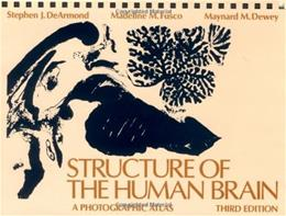 Structure of the Human Brain: A Photographic Atlas, by Dearmond, 3rd Edition 9780195043570