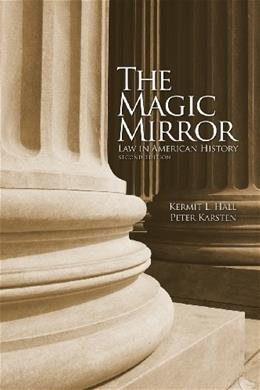 Magic Mirror: Law in American History, by Hall 9780195081800