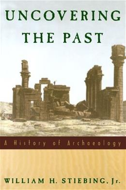 Uncovering the Past: A History of Archaeology 9780195089219