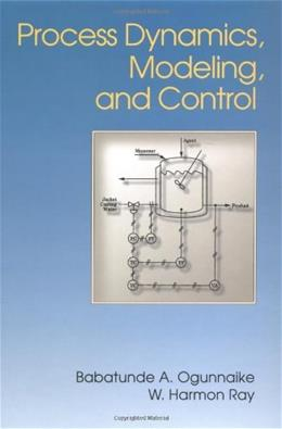 Process Dynamics, Modeling, and Control, by Ogunnaike 9780195091199