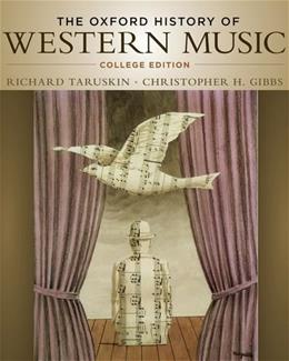 Oxford History of Western Music, by Taruskin 9780195097627