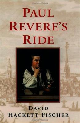 Paul Reveres Ride, by Fischer 9780195098310