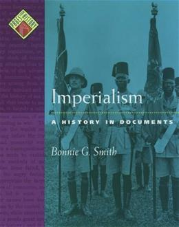 Imperialism: A History in Documents, by Smith 9780195108019