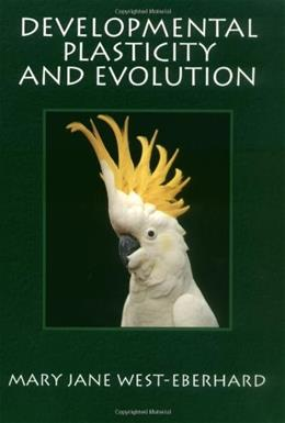 Developmental Plasticity and Evolution, by West-Eberhard 9780195122350