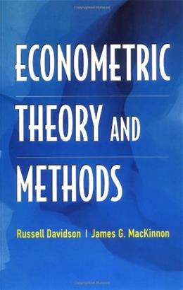 Econometric Theory and Methods, by Davidson 9780195123722