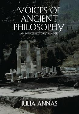 Voices of Ancient Philosophy: An Introductory Reader, by Annas 9780195126952