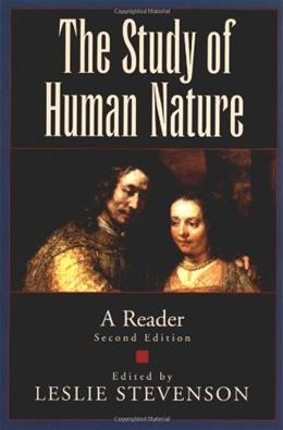 Study of Human Nature: A Reader, by Stevenson, 2nd Edition 9780195127157