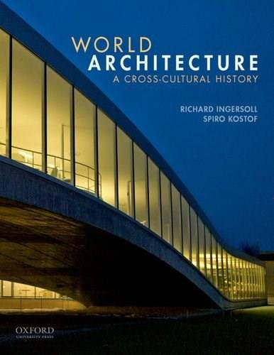 World Architecture: A Cross-Cultural History 1 9780195139570