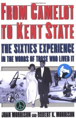 From Camelot to Kent State, by Morrison 9780195144536