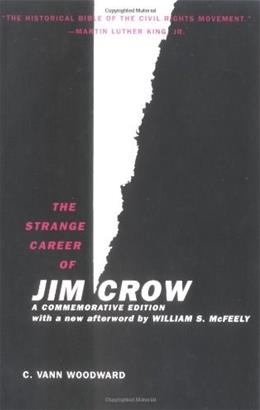 Strange Career of Jim Crow, by Woodward 9780195146905