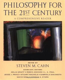 Philosophy for the 21st Century: A Comprehensive Reader, by Cahn 9780195147926