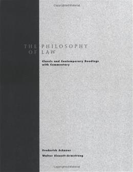 Philosophy of Law: Classic and Contemporary Readings with Commentary, by Schauer 9780195155129