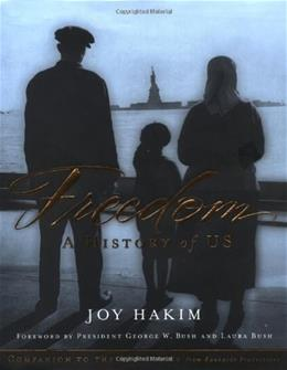 Freedom: A History of US, by Hakim 9780195157116