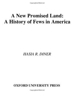 New Promised Land: A History of Jews in America, by Diner 9780195158267