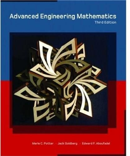 Advanced Engineering Mathematics, by Potter, 3rd Edition 9780195160185