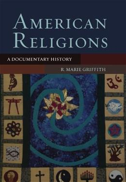 American Religions: A Documentary History 1 9780195170450