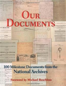 Our Documents: 100 Milestone Documents from the National Archives 9780195172065