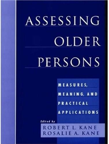 Assessing Older Persons, by Kane 9780195174359