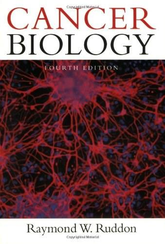 Cancer Biology, by Ruddon, 4th Edition 9780195175448
