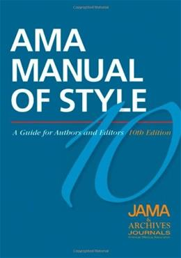 AMA Manual of Style: A Guide for Authors and Editors, by Iverson, 10th Edition 9780195176339