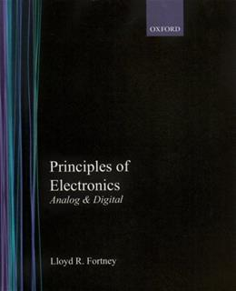 Principles of Electronics: Analog and Digital, by Fortney 9780195178630
