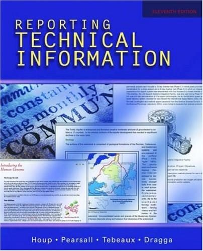 Reporting Technical Information, by Houp, 11th Edition 9780195178791