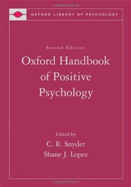 Oxford Handbook of Positive Psychology, by Snyder, 2nd Edition 9780195187243